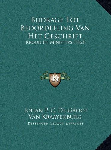 Bijdrage Tot Beoordeeling Van Het Geschrift: Kroon En Ministers (1863)