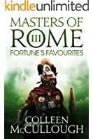 Fortune's Favourites (Masters of Rome Book 3)