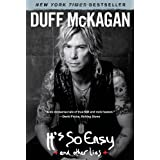 It's So Easy: and other lies ~ Duff McKagan