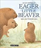 img - for Eager Little Beaver book / textbook / text book