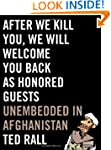 After We Kill You, We Will Welcome Yo...
