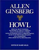 Howl: Original Draft Facsimile, Transcript & Variant Versions, Fully Annotated by Author, With Contemporaneous Correspondence, Account of First Publ (0060926112) by Ginsberg, Allen