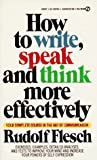 How to Write, Speak and Think More Effectively (Signet)