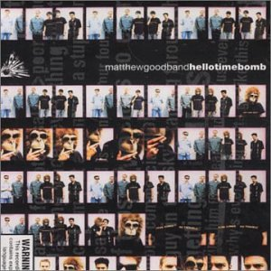 Matthew Good Band - Hello Time Bomb - Zortam Music