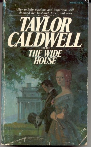 The Wide House, Taylor Caldwell