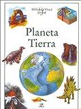 Planeta Tierra (Biblioteca Visual Juvenil / Visual Juvenile Library) (Spanish Edition)