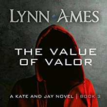 The Value of Valor Audiobook by Lynn Ames Narrated by Emily Beresford