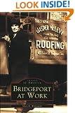 Bridgeport at Work (Images of America)