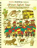 African Safari Tour: An Educational Story-Coloring-Workbook-Kit