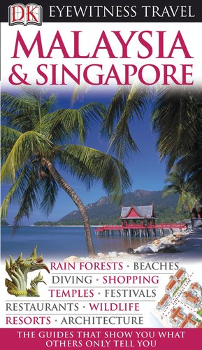 Malaysia And Singapore (Eyewitness Travel Guide) front-368177
