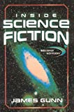 Inside Science Fiction (0810857146) by Gunn, James