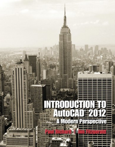 Introduction to AutoCAD 2012: A Modern Perspective