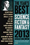 The Year's Best Science Fiction & Fantasy 2013 Edition (Year's Best Science Fiction and Fantasy)