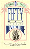Fifty Day Spiritual Adventure (0880703296) by Bell, Steve