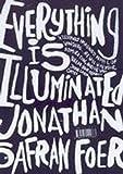 Everything is Illuminated Jonathan Safran Foer