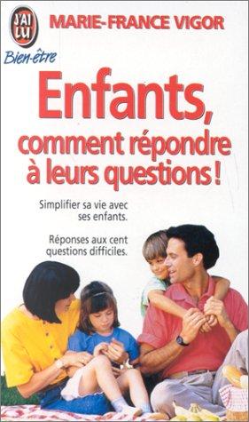 Enfants, comment répondre à leurs questions