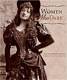 Women Who Dare 2010 Calendar (076494763X) by Library of Congress