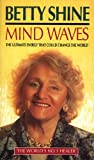 Mind Waves: The Ultimate Energy That Could Change the World