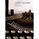 Inherit the Family: Marrying into Eastern Europe stories by Vello Vikerkaar ~ Vello Vikerkaar