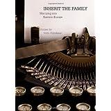 Inherit the Family: Marrying into Eastern Europe stories by Vello Vikerkaar ~ Vello Vikerkaar