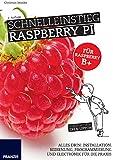 Schnelleinstieg Raspberry Pi (Professional Series)