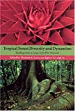 img - for Tropical Forest Diversity and Dynamism: Findings from a Large-Scale Plot Network book / textbook / text book
