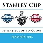 Stanley Cup Playoffs 2016: All 30 NHL...