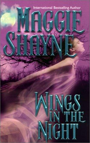 Wings in the Night: Twilight Phantasies / Twilight Memories / Twilight Illusions, Maggie Shayne