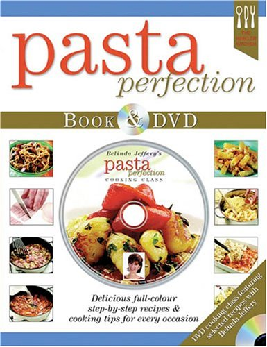 Pasta Perfection [With Dvd] (Hinkler Kitchen)