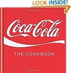 Coca-Cola: The Cookbook (Cookery)