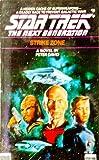 Strike Zone (Star Trek: The Next Generation, Book 5)