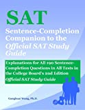 img - for SAT Sentence-Completion Companion to the Official SAT Study Guide: Explanations for All 190 Sentence-Completion Questions in All Tests in the College Board's 2nd Edition Official SAT Study Guide book / textbook / text book