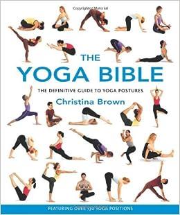 The Yoga Bible: Christina Brown: 0035313108921: Amazon.com: Books