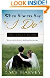 "When Sinners Say ""I Do"" - Study Guide"