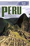 Peru in Pictures (Visual Geography. Second Series)