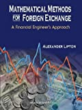 Mathematical Methods for Foreign Exchange: A Financial Engineers Approach