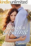 Love of a Lifetime: A Sweet Contempor...