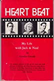 Heart Beat: My Life With Jack and Neal