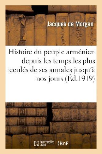 Histoire du peuple arménien depuis les temps les plus reculés de ses annales jusqu'à nos jours