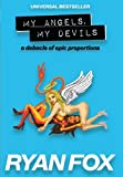 img - for My Angels, My Devils: a debacle of epic proportions (Volume 1) book / textbook / text book