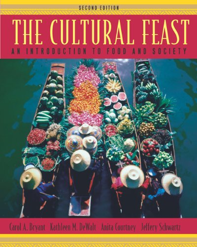 The Cultural Feast: An Introduction to Food and Society