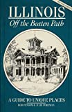 img - for Illinois: Off the beaten path book / textbook / text book