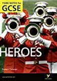 PearsonLongmanYork Notes Heroes: York Notes for GCSE