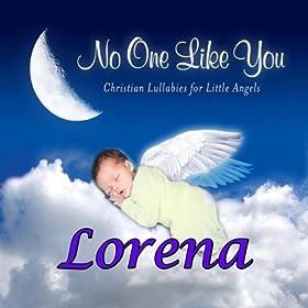 Lorena, I Love You So (Loerena, Loreena)