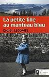 """Afficher """"La Petite fille au manteau bleu"""""""