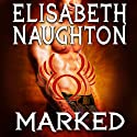 Marked: Eternal Guardians, Book 1 (       UNABRIDGED) by Elisabeth Naughton Narrated by Elizabeth Wiley