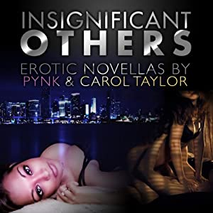 Insignificant Others | [Pynk, Carol Taylor]