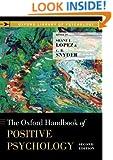 The Oxford Handbook of Positive Psychology (Oxford Library of Psychology)