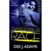 Dangerous Race | Dee J. Adams