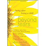 Beyond Tears: Living After Losing a Child ~ Rita Volpe